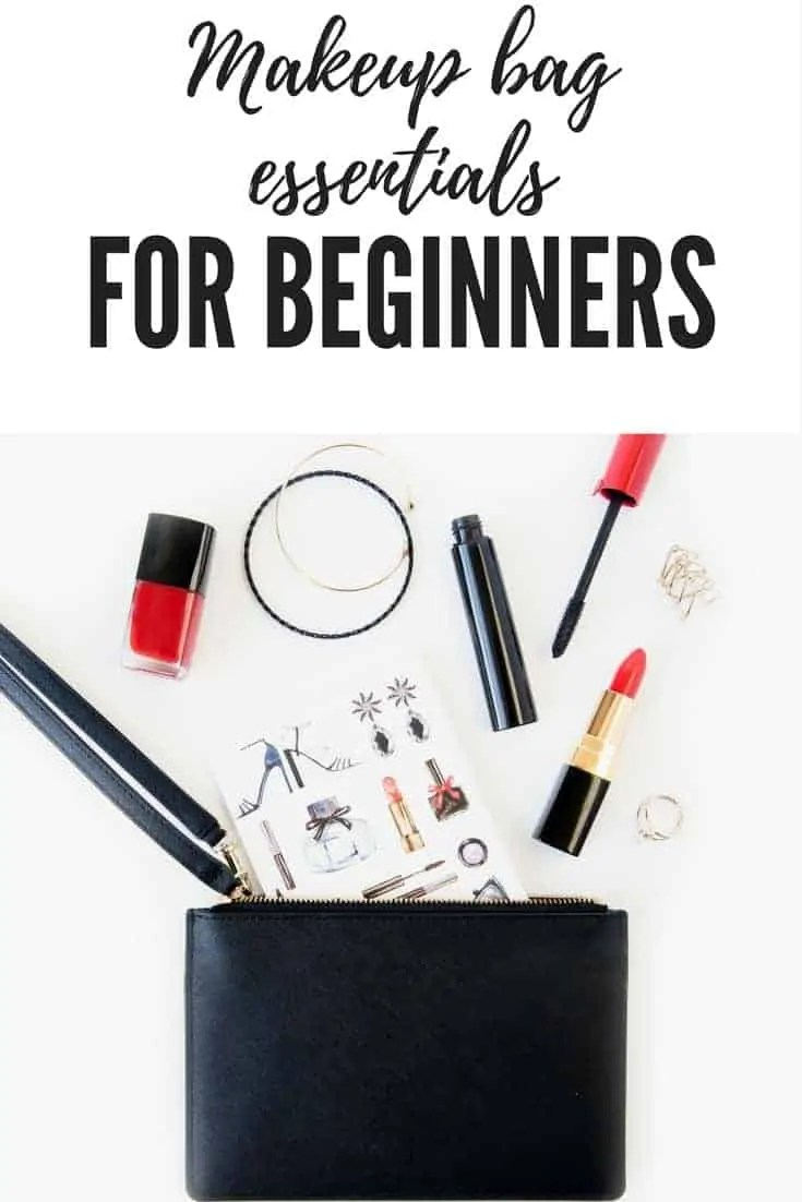 makeup bag essentials for beginners