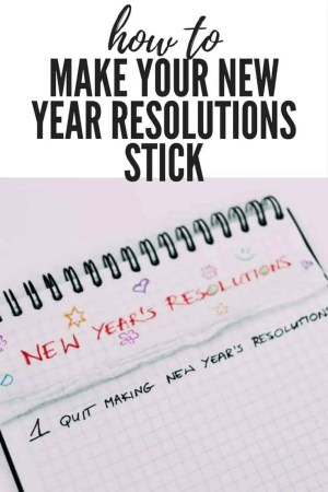 how to make your new year resolutions stick
