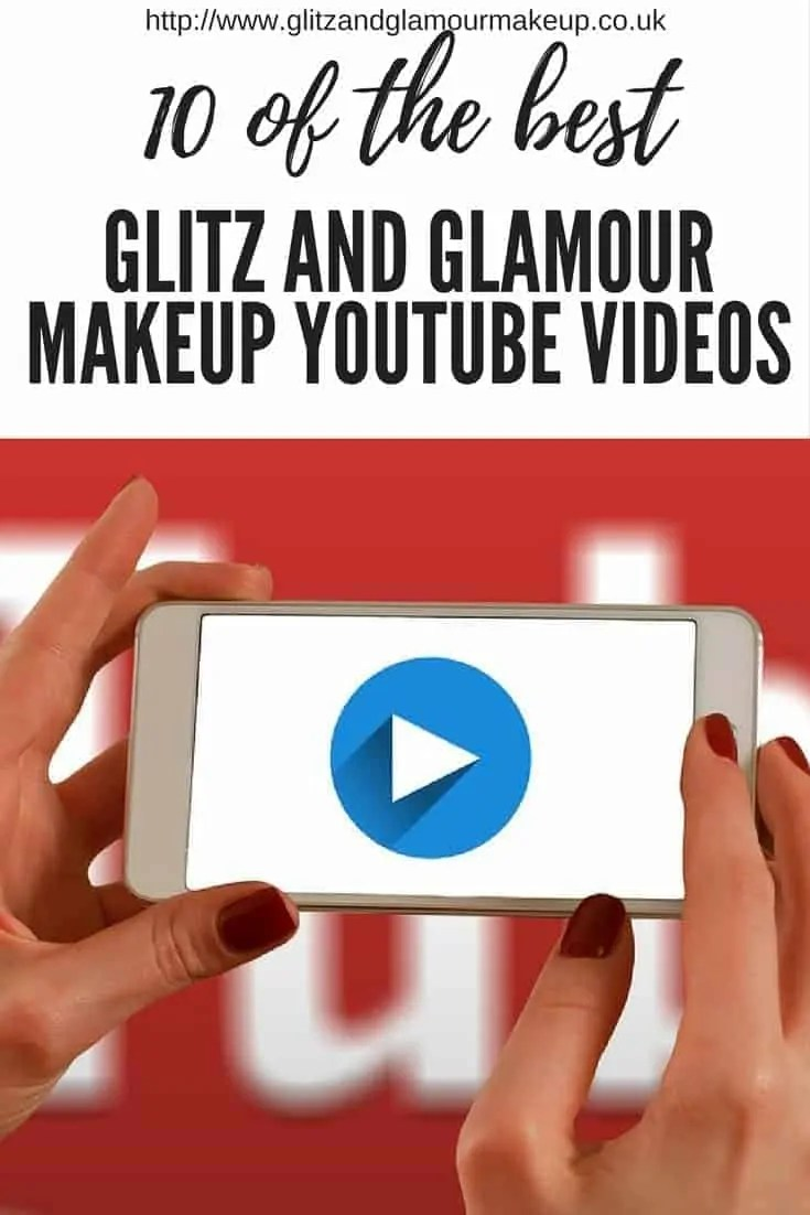 10 of the best glitz and glamour makeup youtube videos