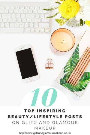 10 top inspiring beauty and lifestyle posts on glitz and glamour makeup