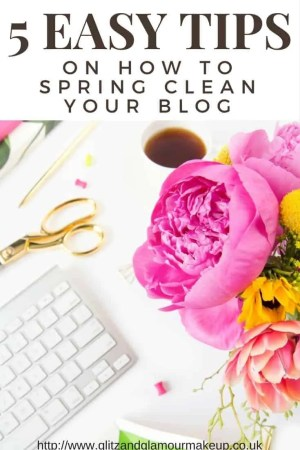 5 easy tips on how to spring clean your blog