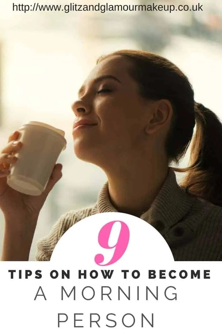 9 tips on how to become a morning person