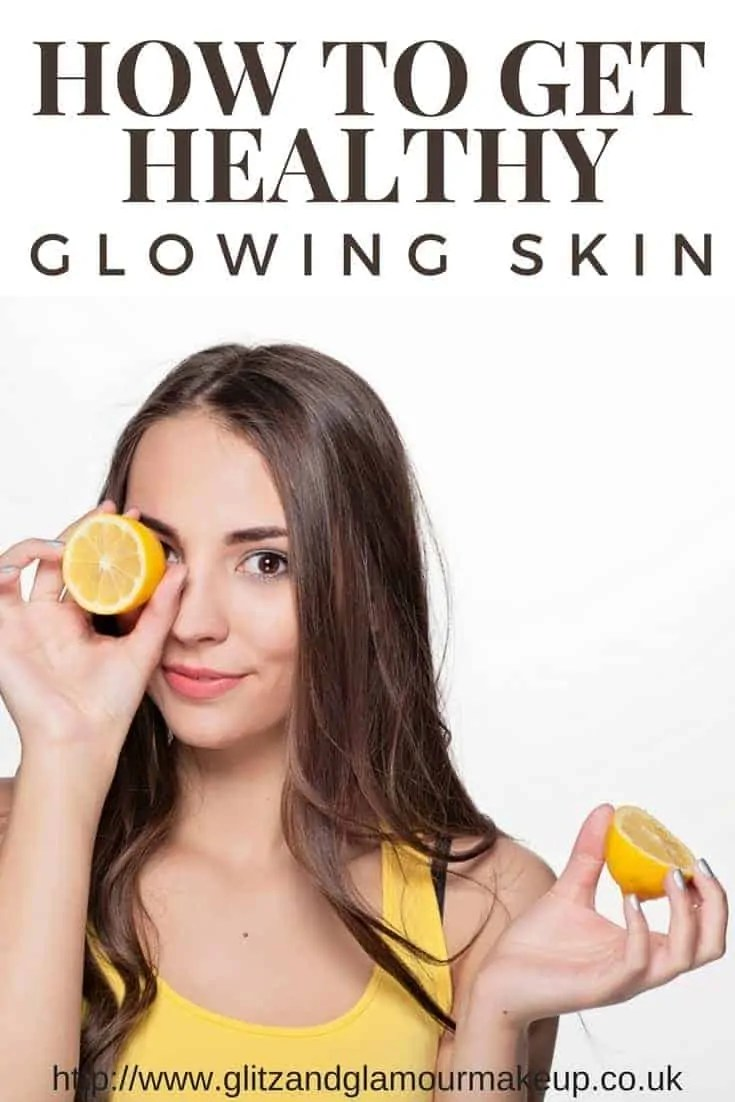 how to get healthy glowing skin