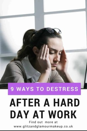 9 ways to destress after a hard day at work