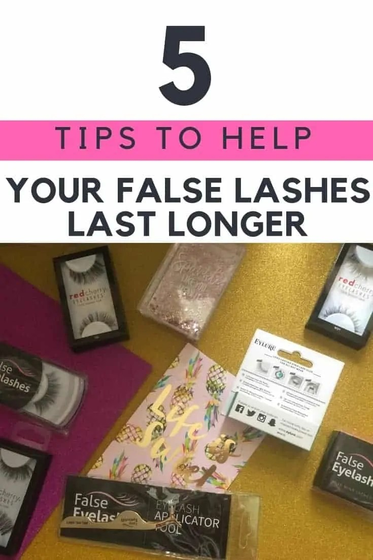 5 tips to help your false lashes last longer