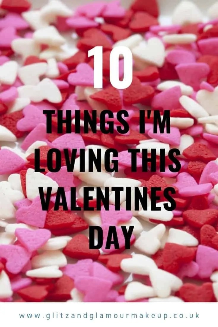 ten things i'm loving this valentines day