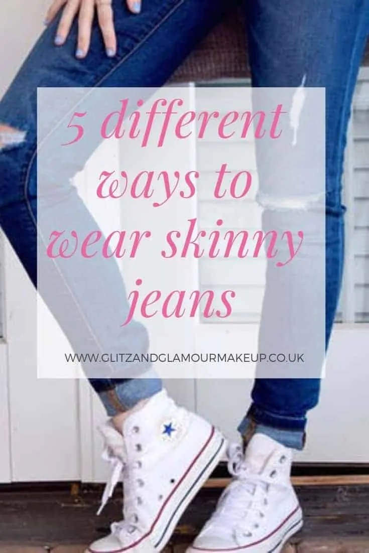 5 different ways to wear skinny jeans