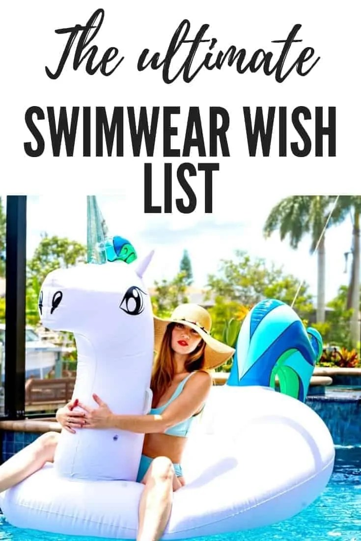 the ultimate swimwear wish list