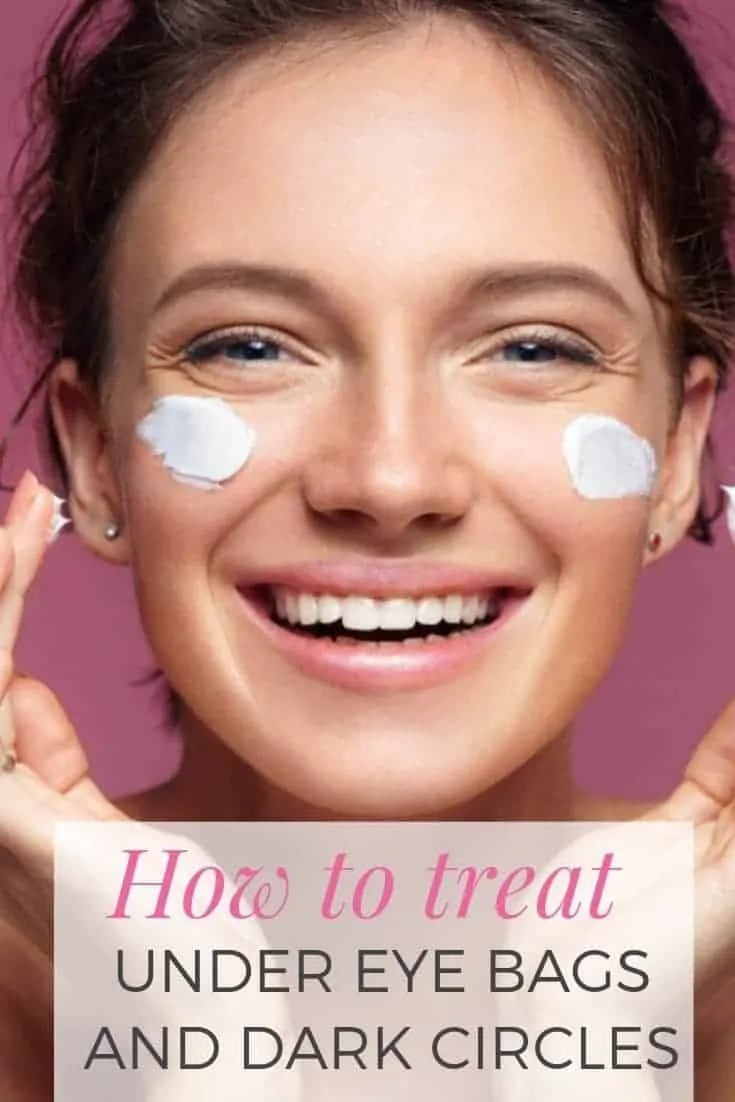 how to treat under eye bags and dark circles