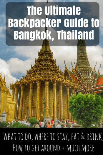 The Ultimate Backpacker Guide to Bangkok, Thailand