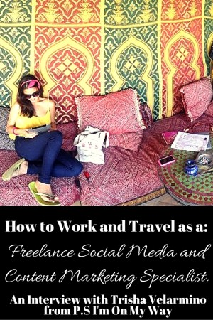 How to Work and Travel as a freelance social media and content marketing specialist
