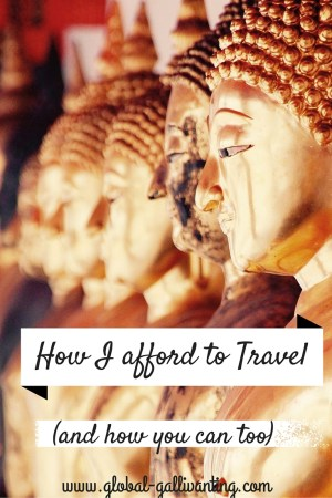 How I Afford to Travel(and how you can too) (1)