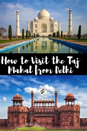 how to visit the taj mahal from delhi