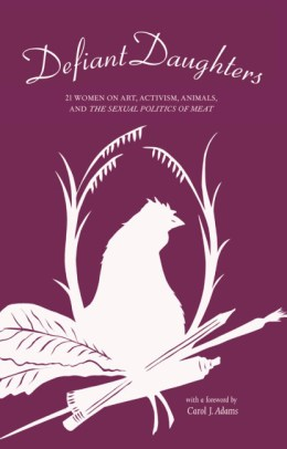 Defiant Daughters Animal Activism Book