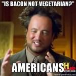 bacon vegetarian funny meme