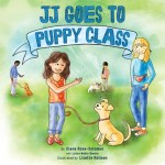 In JJ Goes To Puppy Class, kids can learn about properly caring for their furry friends. Photo credit: Diane Rose-Solomon