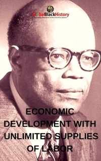 ECONOMIC DEVELOPMENT WITH UNLIMITED SUPPLIES OF LABOR