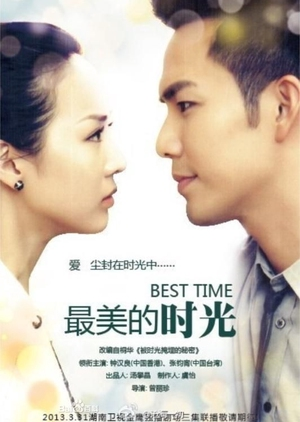 Best Time (Chinese Drama Review & Summary) - Global Granary