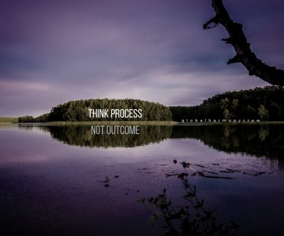Think process, not outcome