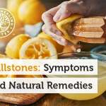 gallstones symptoms, prevention, and natural remediesa jar of lemon juice pain in the upper right side of the abdomen is