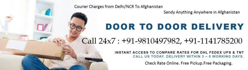 Courier cargo parcel charges for Afghanistan Kabul from delhi gurgoan noida Faridabad ghaziabad