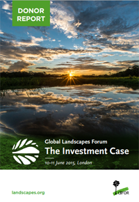 Global Landscapes Forum: The Investment Case — Final Report