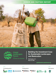 Donor and Partner Event Report Global Landscapes Forum: Building the Investment Case for Sustainable Landscapes and Restoration