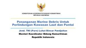 Penanganan Marine Debris Untuk Perlindungan Kawasan Laut dan Pantai