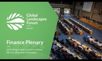 Finance Plenary: Unlocking private capital to restore Africa's degraded landscapes
