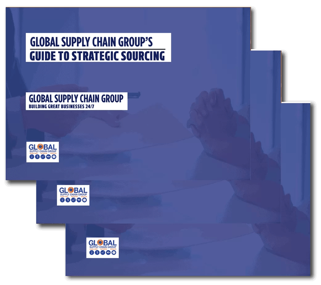 GLOBAL SUPPLY CHAIN GROUP GUIDE TO STRATEGIC SOURCING