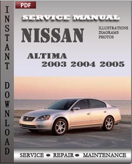 Nissan Altima 2003 2004 2005 manual