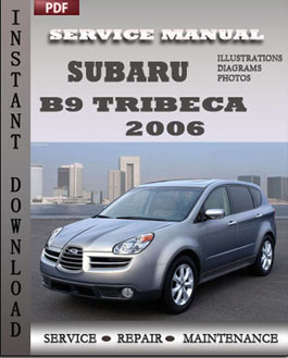 Subaru B9 Tribeca 2006 manual