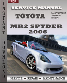 Toyota MR2 Spyder 2006 manual