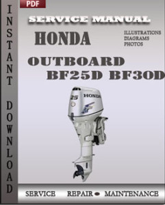 honda outboard bf25d bf30d service repair manual pdf download rh factoryservicemanuals2014 wordpress com Honda Motorcycle Service Manual Honda GX340 Service Manual