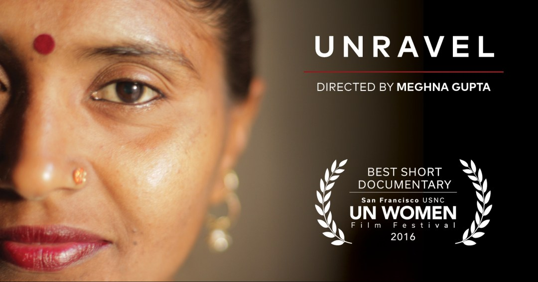 Unravel - Best Short Documentary Film
