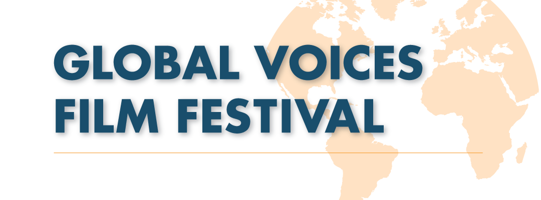 UN Women Global Voices Film Festival Presented by USNC UN San Francisco Bay Area Chapter