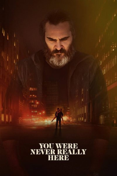 DownloadYou Were Never Really Here 2017 Movie MP4
