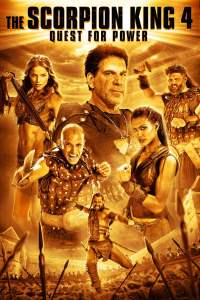 The Scorpion King 4: Quest for Power 2015 Movie Movie Download