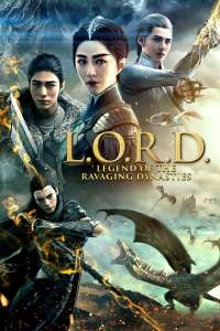 L.O.R.D: Legend of Ravaging Dynasties 2016 Movie Movie Download