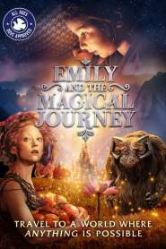 Emily and the Magical Journey 2021 Movie