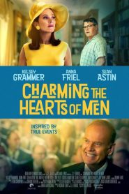 Charming the Hearts of Men 2020 Movie