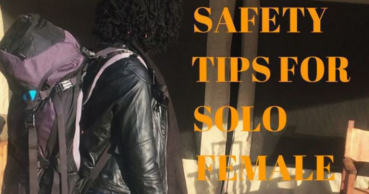 17 Safety Tips For Solo Female Travellers