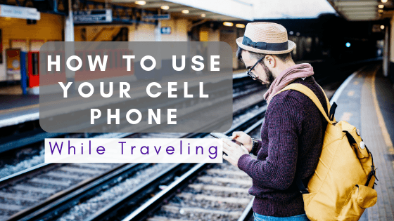 How to Use Your Smartphone When You Travel