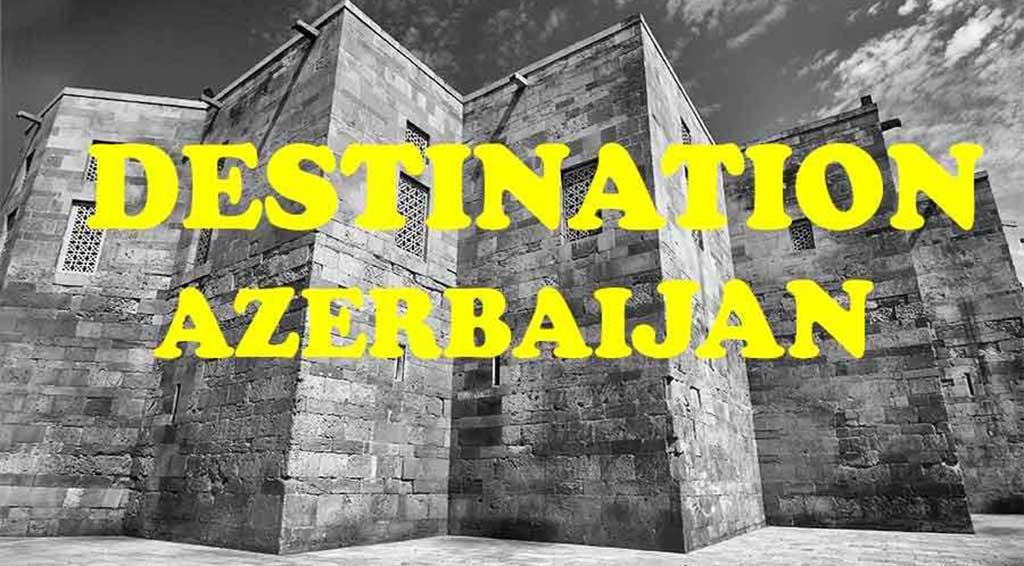 azerbaijan travel