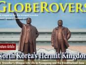 globerovers, travel magazine, magazine, north korea, travel