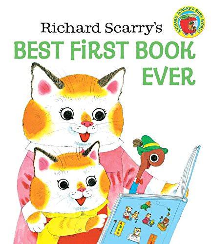 おすすめ英語絵本:Richard Scarry's Best First Book Ever!/3歳頃〜幼児・未就学児・小学生