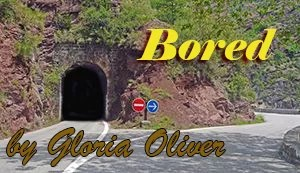 Bored by Gloria Oliver
