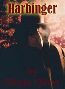 Harbinger by Gloria Oliver