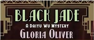 Black Jade - A Daiyu Wu Mystery