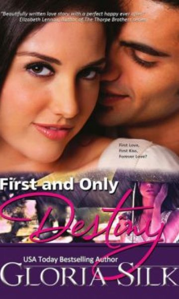 First and Only Destiny by USA Today Bestselling Author, Gloria Silk